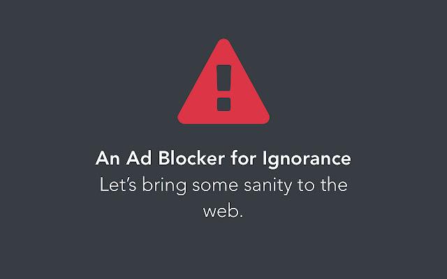 Ignorance Blocker