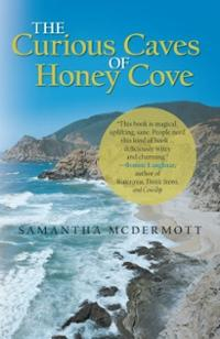 The Curious Caves of Honey Cove by Samantha McDermott