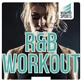 Music for Sports: R&B Workout
