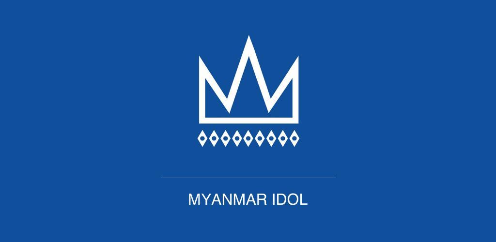 Download MNTV Myanmar Idol APK latest version 1 13 for