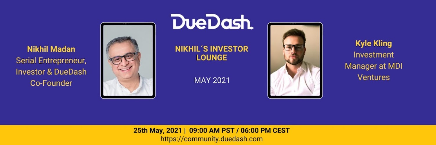 Nikhil's Investor Lounge: Kyle - MDI Ventures