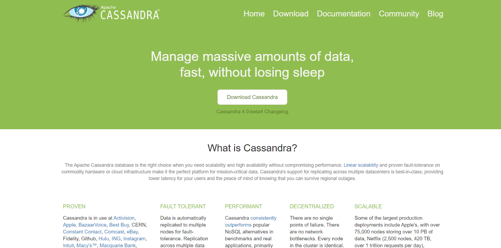 Cassandra is one of the big data tools