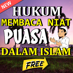 Hukum Membaca Niat Puasa Ramadhan Dalam Islam