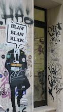 Photo: Paste Up; BLAW BLAW BLAW et al.