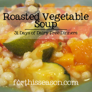 Roasted Vegetable Soup (Dairy Free Recipe)