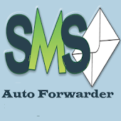 SMS Auto Forwarder