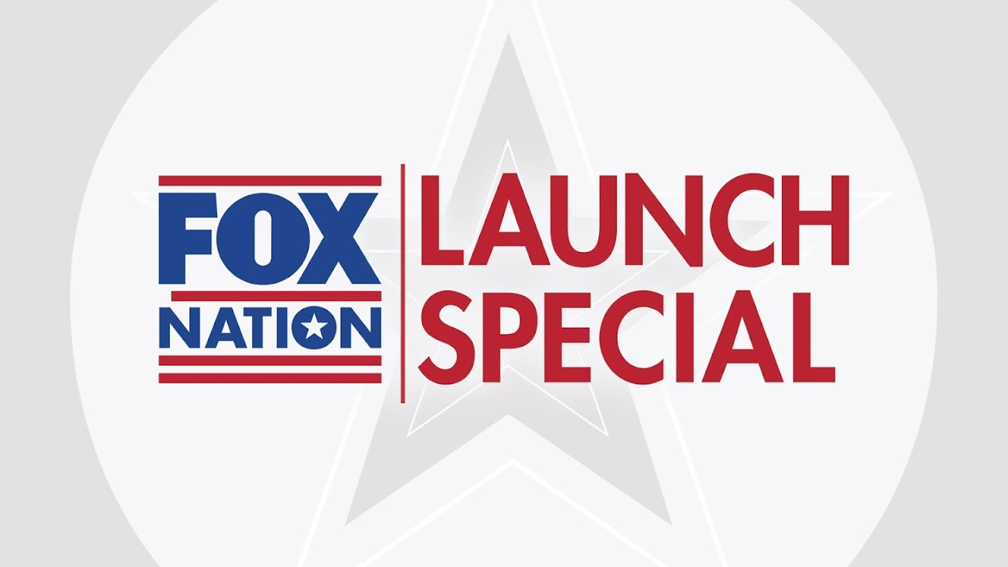 Watch Fox Nation Launch Special live