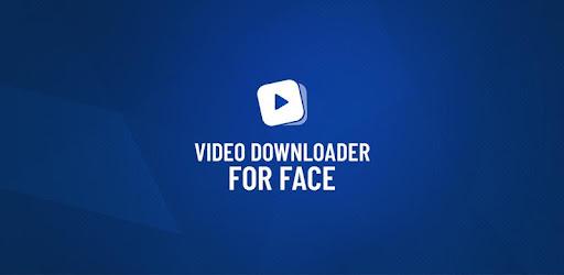 Video Downloader For Facebook - Ứng Dụng Tải Audio Và Video Hd Từ Facebook Mod APK