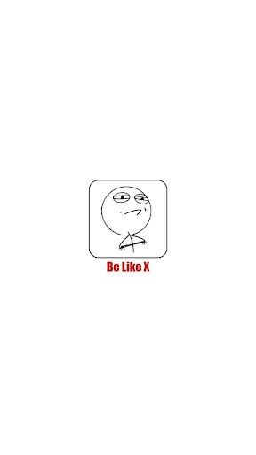 Be Like X