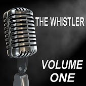 The Whistler - Old Time Radio Show, Vol. One