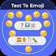 Text For Emoji (app)