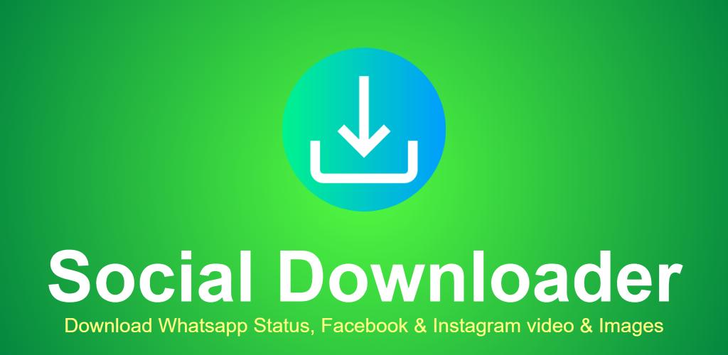 Descargar Social Downloader Apk última Versión 203 Para