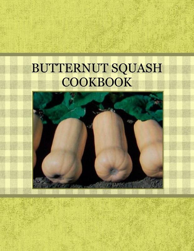 BUTTERNUT SQUASH COOKBOOK