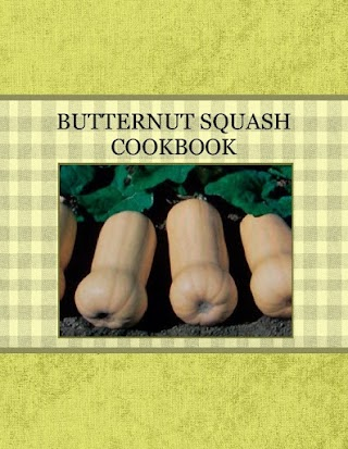 BUTTERNUT SQUASH COOKBOOK