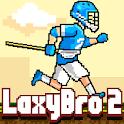 Laxy Bro 2