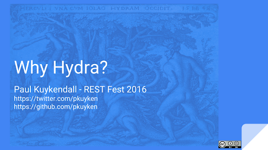 Why Hydra - RESTFest 2016 - Paul Kuykendall - 5in5