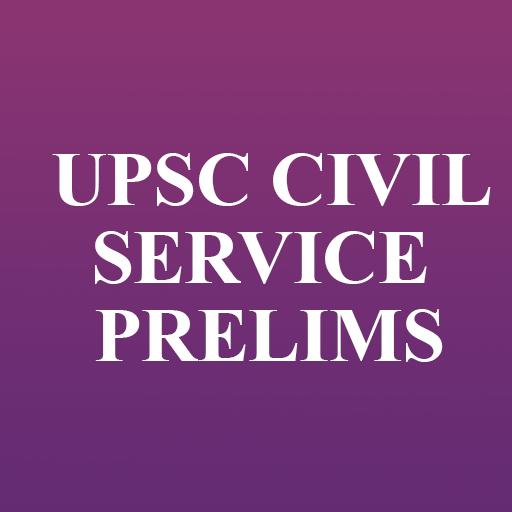 UPSC CIVIL SERVICE PRELIMS