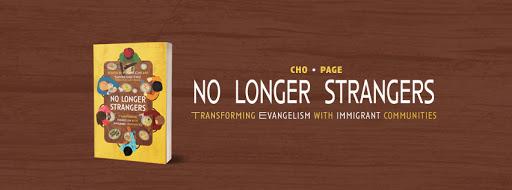 No Longer Strangers: Transforming Evangelism with Immigrant Communities