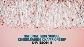 National High School Cheerleading Championship: Division II thumbnail