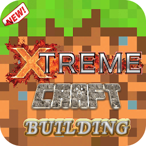 Extreme Craft: Building