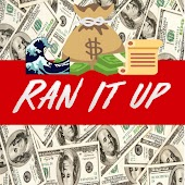 Ran It Up (feat. Young Script)