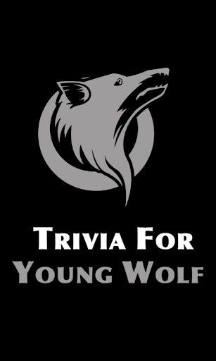 Trivia For Young Wolf