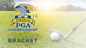 100th PGA Championship: The Ultimate Bracket thumbnail
