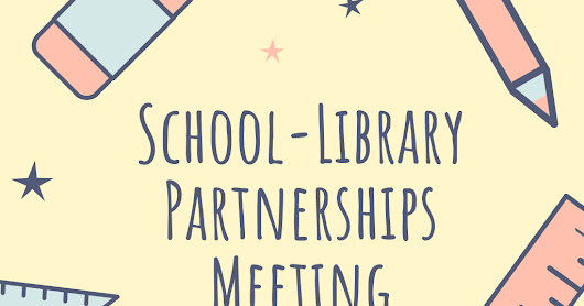 School-Library Partnerships Meeting with Agenda.pdf