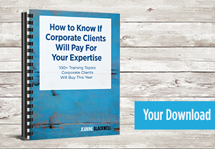 How to Know if Corporate Clients Will Pay for Your Expertise