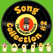 The Singing Walrus Song Collection #2