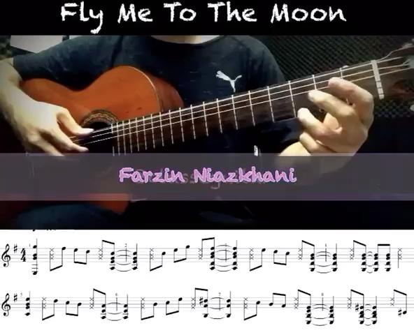 نت و اجراى Fly me to the moon از Frank Sinatra تنظيم براى گيتار فرزين نيازخانى