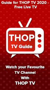 Guide for THOP TV 2020 - Free Live TV 5.0