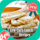 Low Carb Lunch Recipes Apk
