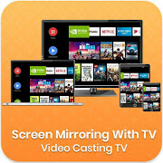 Screen Mirroring With TV - Video Casting With TV App Report on
