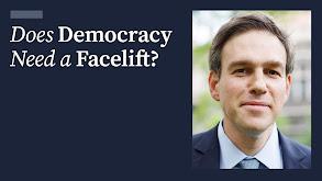 Does Democracy Need a Facelift? thumbnail