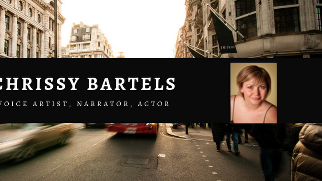Chrissy Bartels, Narrator & Voice Artist - Voice Over and Actor