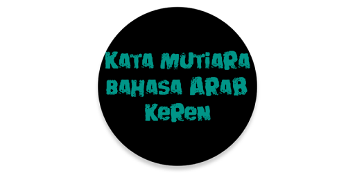 Kata Mutiara Bahasa Arab Keren Apps Bei Google Play