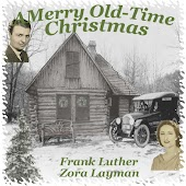 A Merry Old-Time Christmas with Frank Luther and Zora Layman