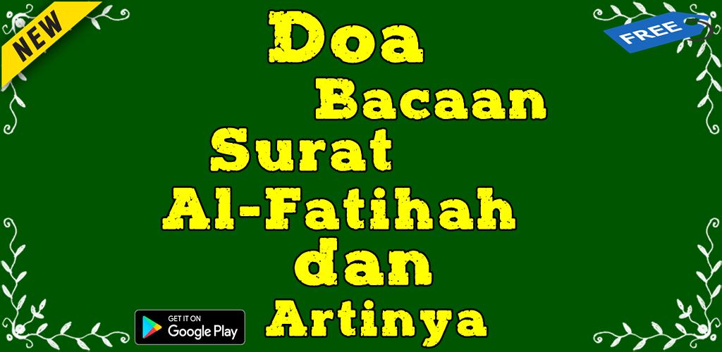 Doa Bacaan Surat Al Fatihah Dan Artinya 101 Apk Download