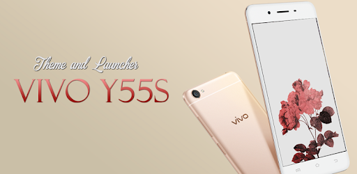 Theme for Vivo Y55s - Apps on Google Play