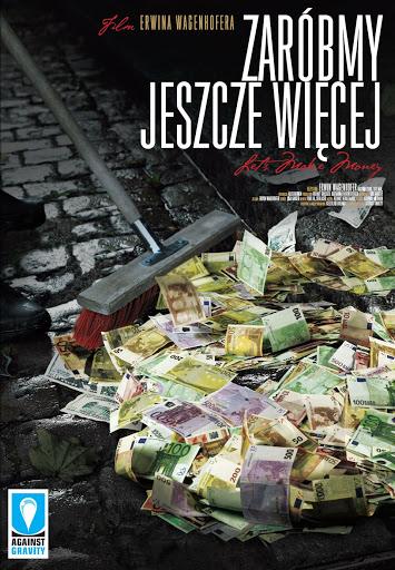 Polski plakat filmu 'Zaróbmy Jeszcze Więcej'