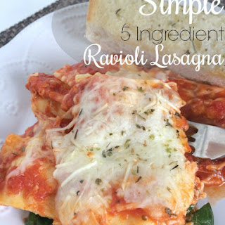 Simple 5 Ingredient Ravioli Lasagna