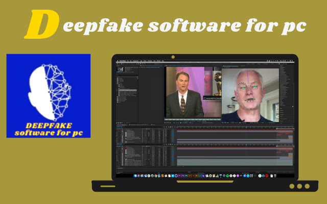 deepfake software for pc