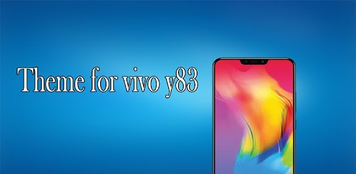 Theme for Vivo Y83 3 2 apk download for Android • com awaiskaka1515