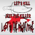 Let's Kill Jeff The Killer Ch2 icon