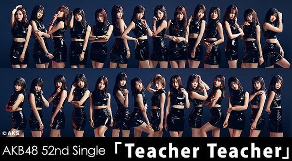 (DVDISO + FLAC) AKB48 52nd Single – Teacher Teacher