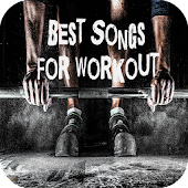 Best Songs For Workout