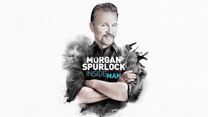 Morgan Spurlock: Inside Man thumbnail