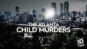 The Atlanta Child Murders thumbnail