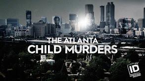 The Atlanta Child Murders thumbnail